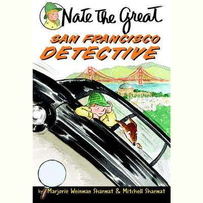 Nate the Great, San Francisco Detective by Marjorie Weinman Sharmat audiobook