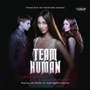 Team Human by  Sarah Rees Brennan audiobook