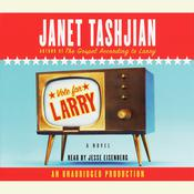 Vote for Larry by  Janet Tashjian audiobook