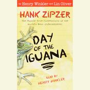 Hank Zipzer #3: Day of the Iguana by  Lin Oliver audiobook