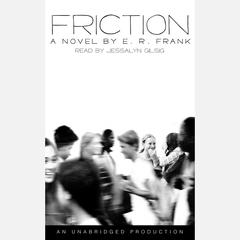 Friction by E. R. Frank audiobook