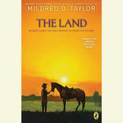 The Land by  Mildred D. Taylor audiobook