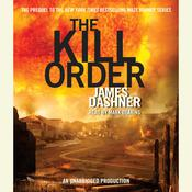 The Kill Order by  James Dashner audiobook