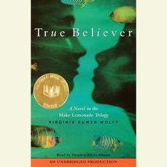 True Believer by Virginia Euwer Wolff audiobook