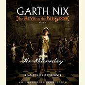 Sir Thursday by  Garth Nix audiobook