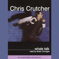 Whale Talk by Chris Crutcher audiobook