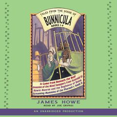 Tales From the House of Bunnicula: Books 1-4 by James Howe audiobook