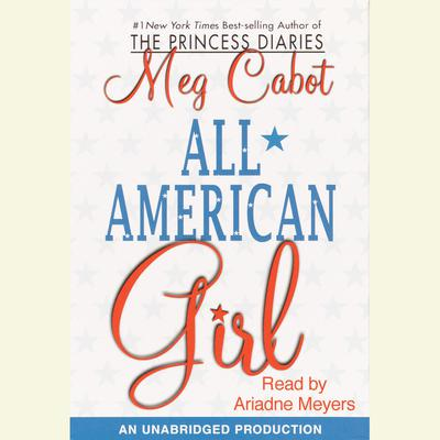 All-American Girl by Meg Cabot audiobook