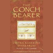 The Conch Bearer by  Chitra Banerjee Divakaruni audiobook