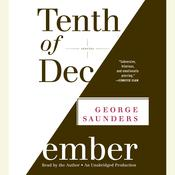 Tenth of December by  George Saunders audiobook