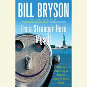 I'm a Stranger Here Myself by  Bill Bryson audiobook