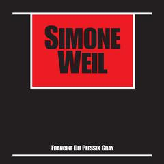 Simone Weil by Francine du Plessix Gray audiobook