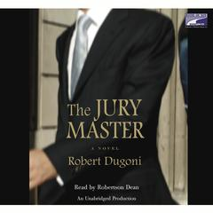 The Jury Master by Robert Dugoni audiobook