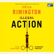Illegal Action by  Stella Rimington audiobook