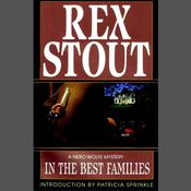 In the Best Families by  Rex Stout audiobook