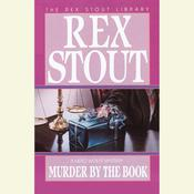 Murder By the Book by  Rex Stout audiobook