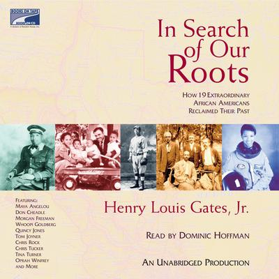 In Search of Our Roots by Henry Louis Gates audiobook