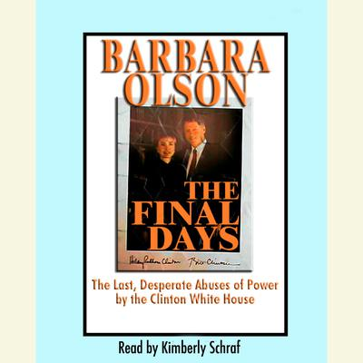 The Final Days by Barbara Olson audiobook