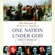 One Nation Under God by  James P. Moore Jr. audiobook