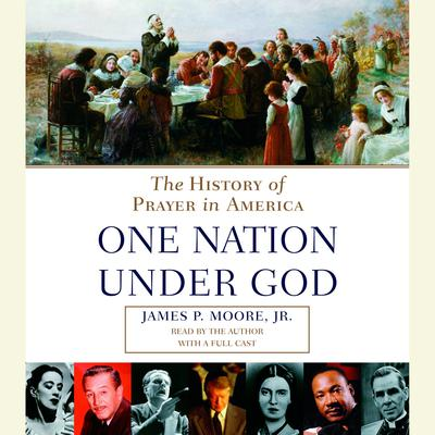 One Nation Under God by James P. Moore audiobook