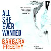 All She Ever Wanted by  Barbara Freethy audiobook