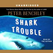 Shark Trouble by  Peter Benchley audiobook