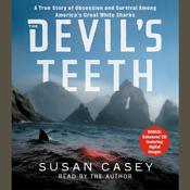 The Devil's Teeth by  Susan Casey audiobook