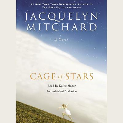 Cage of Stars by Jacquelyn Mitchard audiobook