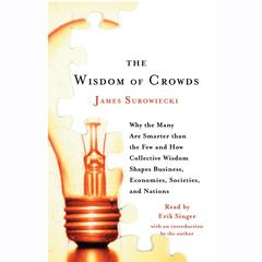 The Wisdom of Crowds by James Surowiecki audiobook