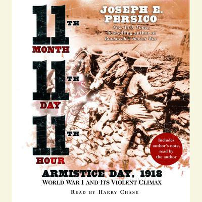 Eleventh Month, Eleventh Day, Eleventh Hour by Joseph E. Persico audiobook