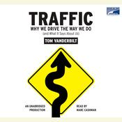 Traffic by  Tom Vanderbilt audiobook