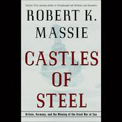 Castles of Steel by  Robert K. Massie audiobook