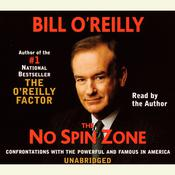 The No Spin Zone by  Bill O'Reilly audiobook