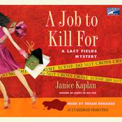 A Job to Kill For by  Janice Kaplan audiobook