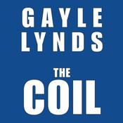 The Coil by  Gayle Lynds audiobook