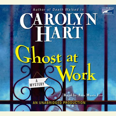 Ghost At Work by Carolyn Hart audiobook
