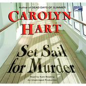 Set Sail for Murder by  Carolyn Hart audiobook