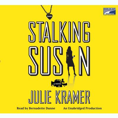 Stalking Susan by Julie Kramer audiobook