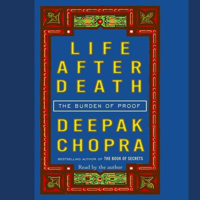 Life After Death by Deepak Chopra audiobook