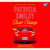 Short Change by  Patricia Smiley audiobook