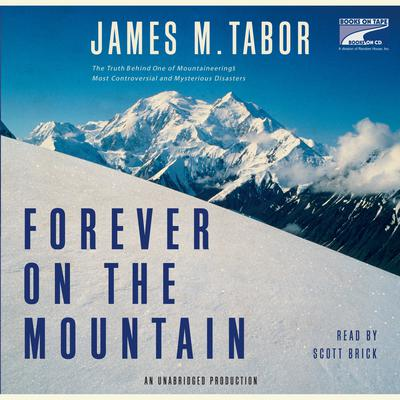 Forever on the Mountain by James Tabor audiobook