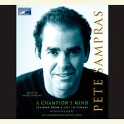 A Champion's Mind by  Pete Sampras audiobook