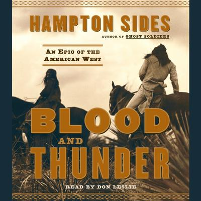 Blood and Thunder by Hampton Sides audiobook