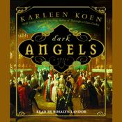 Dark Angels by  Karleen Koen audiobook