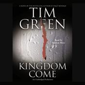 Kingdom Come by  Tim Green audiobook