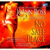 No Safe Place by  JoAnn Ross audiobook