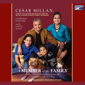 A Member of the Family by  Cesar Millan audiobook