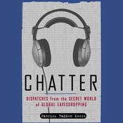 Chatter by  Patrick Radden Keefe audiobook