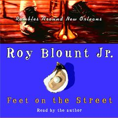 Feet on the Street by Roy Blount audiobook