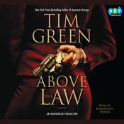 Above the Law by  Tim Green audiobook